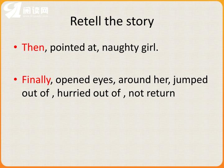 Retell the story