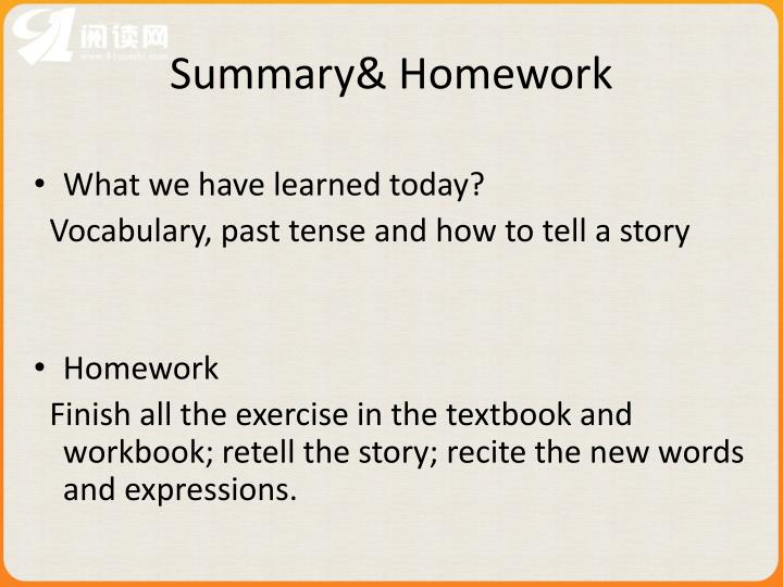 Summary& Homework
