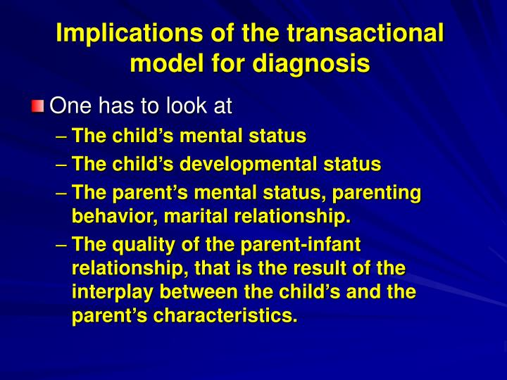 Implications of the transactional model for diagnosis