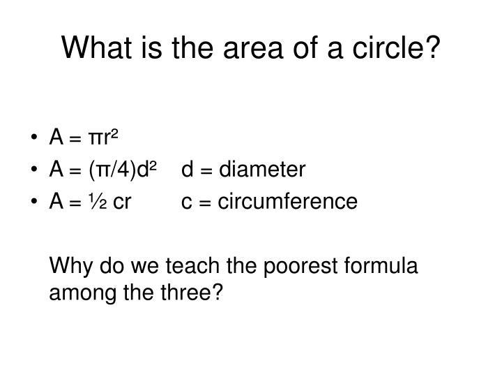 What is the area of a circle?