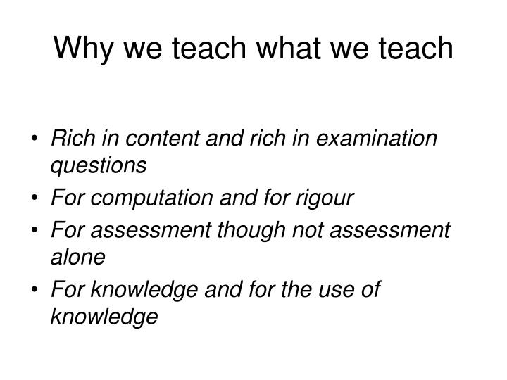 Why we teach what we teach