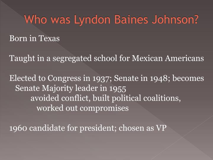 Who was Lyndon Baines Johnson?
