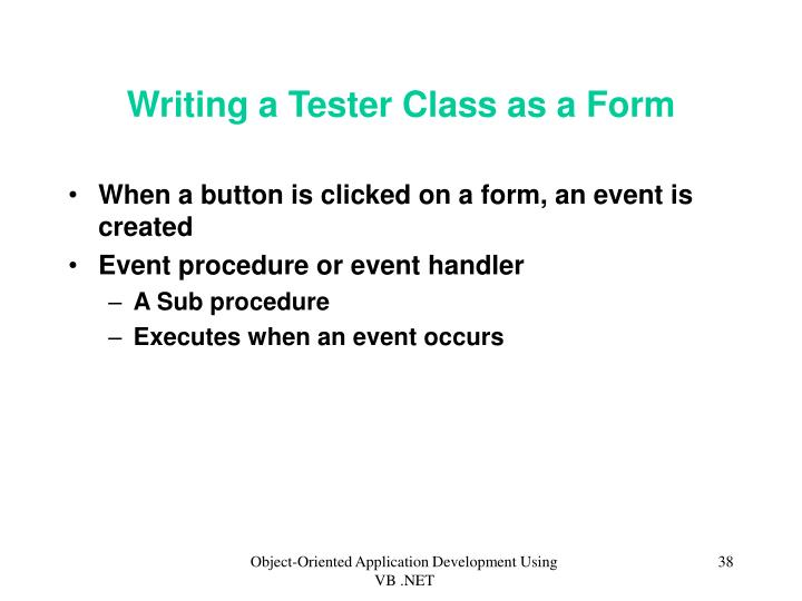 Writing a Tester Class as a Form