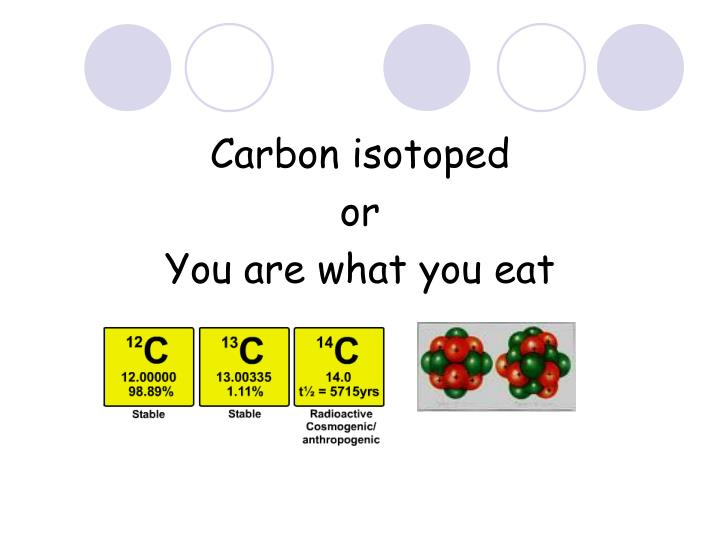 Carbon isotoped