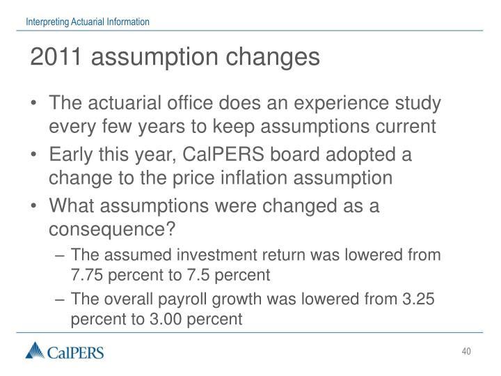 2011 assumption changes