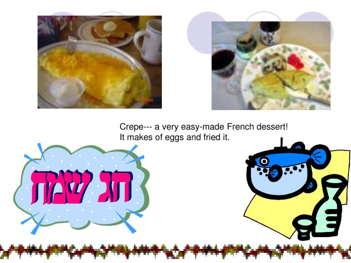 Crepe--- a very easy-made French dessert!