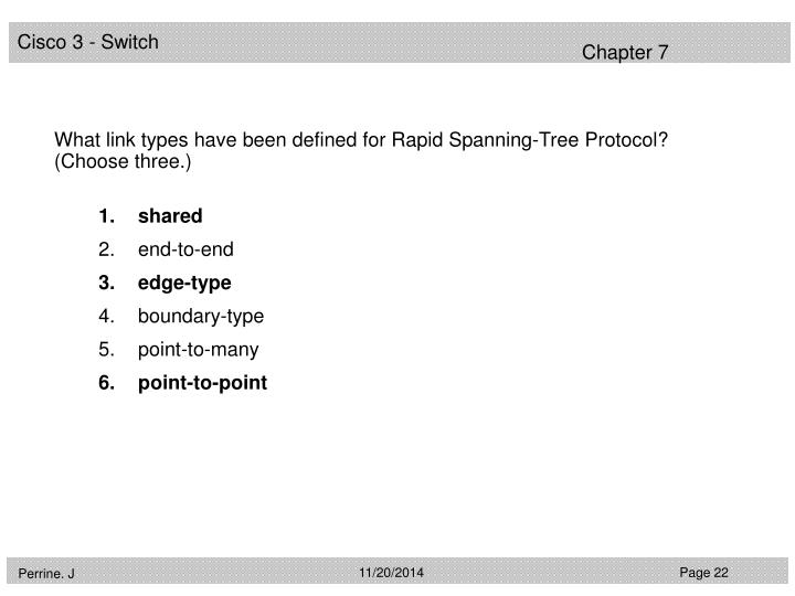 What link types have been defined for Rapid Spanning-Tree Protocol? (Choose three.)