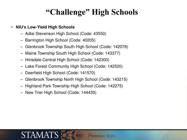 """""""Challenge"""" High Schools"""