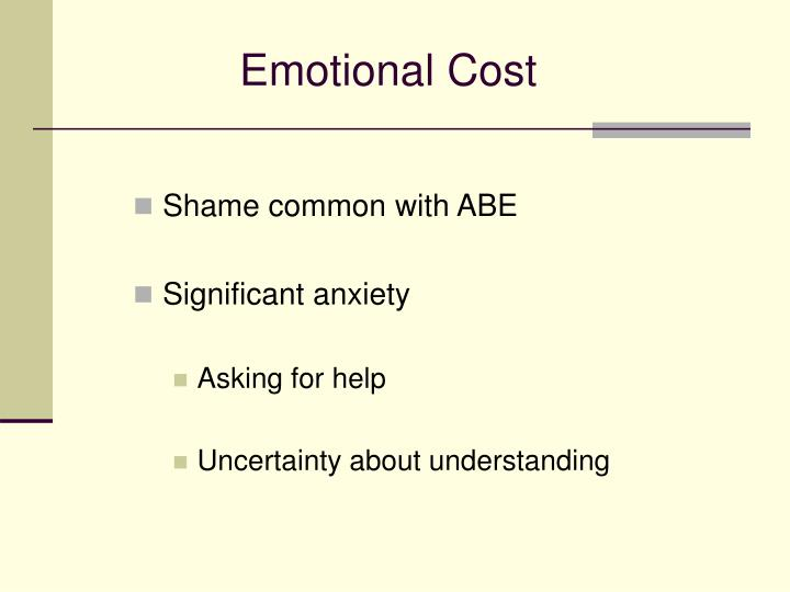 Emotional Cost