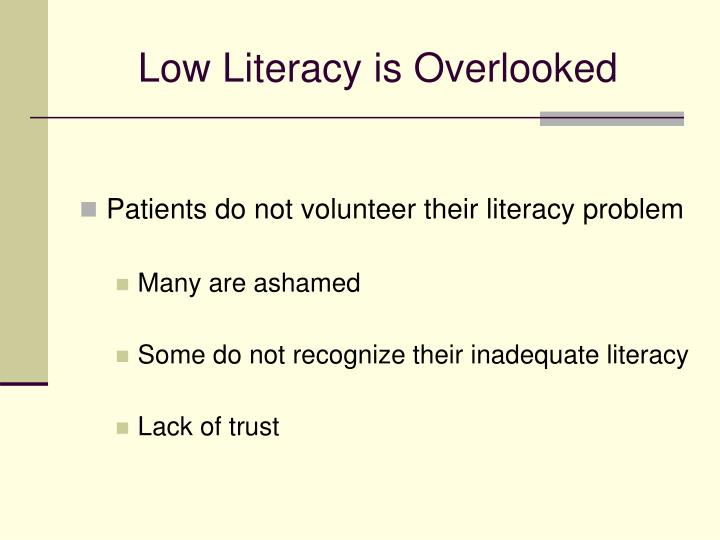 Low Literacy is Overlooked