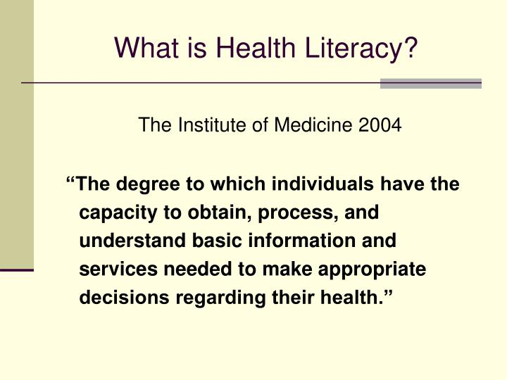 What is Health Literacy?