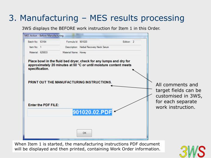 3. Manufacturing – MES results processing