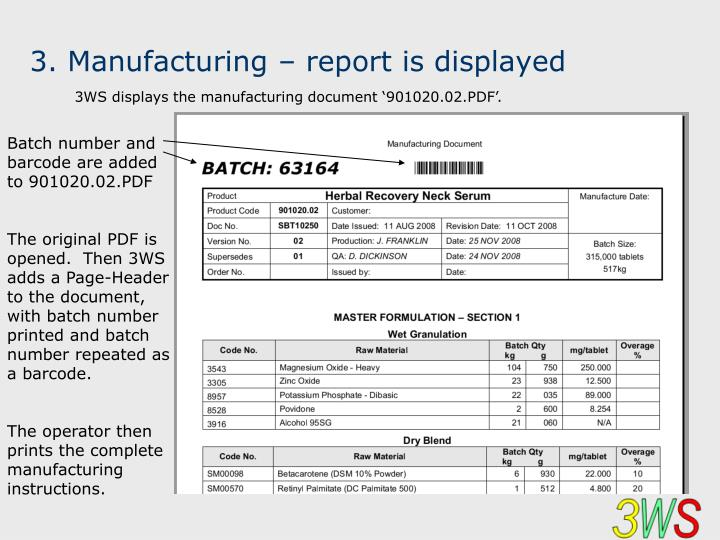 3. Manufacturing – report is displayed