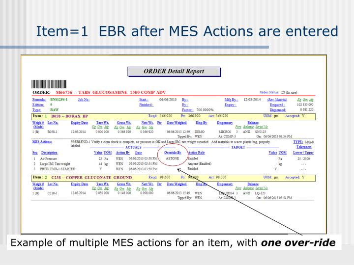 Item=1  EBR after MES Actions are entered