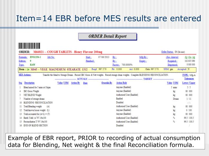 Item=14 EBR before MES results are entered