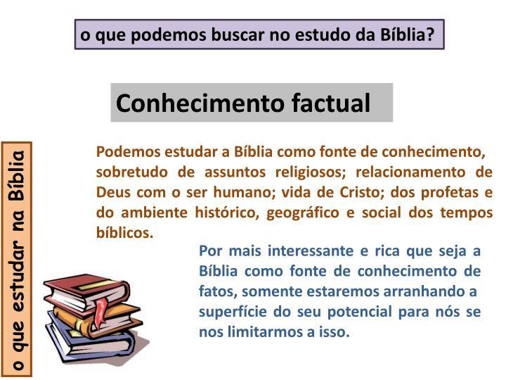 o que podemos buscar no estudo da Bíblia?
