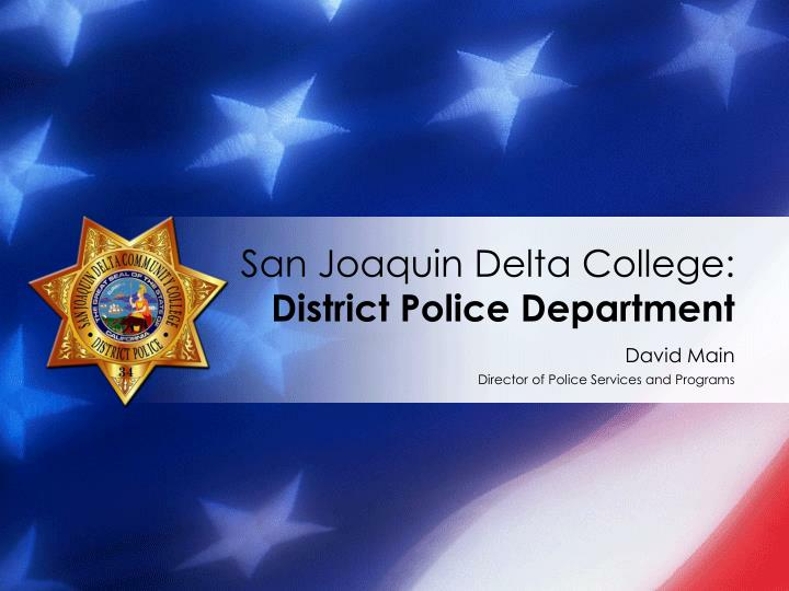 San joaquin delta college district police department