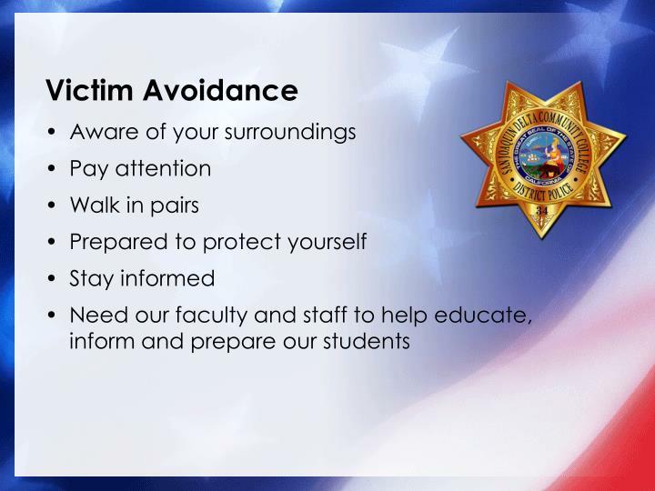 Victim Avoidance