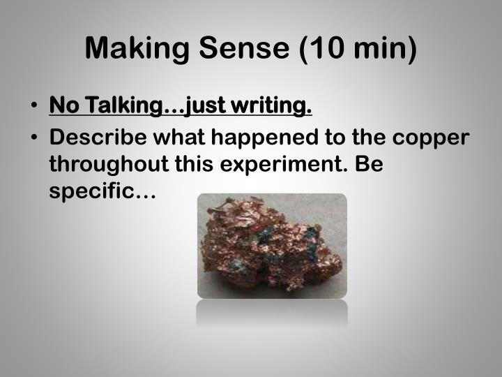 Making Sense (10 min)