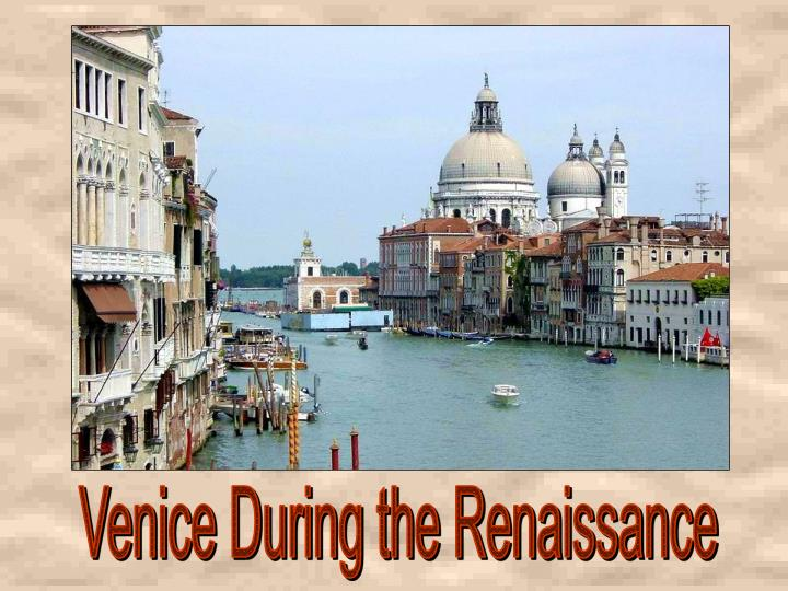 Venice During the Renaissance