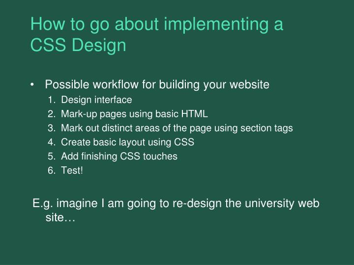 How to go about implementing a CSS Design