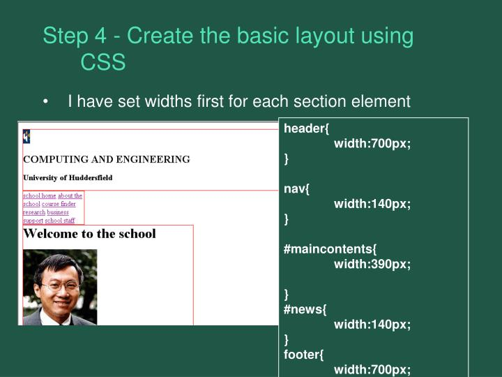 Step 4 - Create the basic layout using CSS