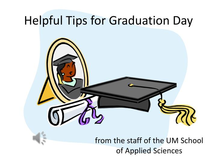 helpful tips for graduation day