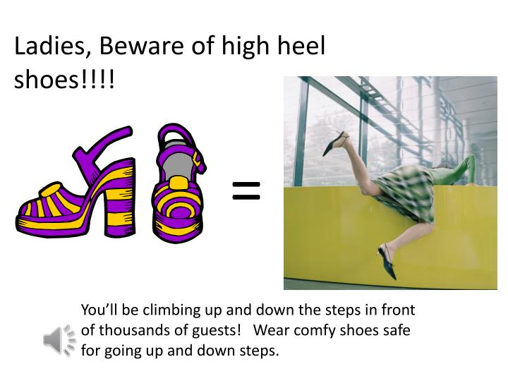Ladies, Beware of high heel shoes!!!!