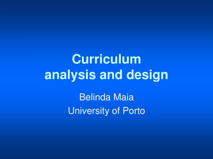 Curriculum analysis and design