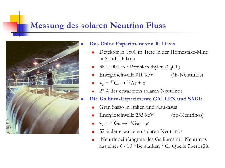 Messung des solaren Neutrino Fluss