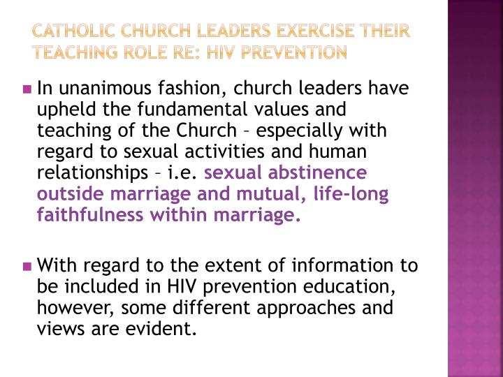 Catholic Church leaders exercise their teaching role re: HIV prevention