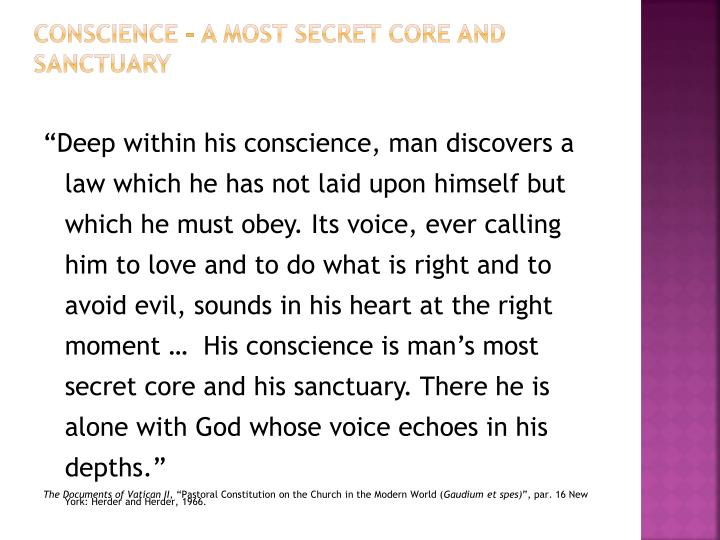 CONSCIENCE – A MOST SECRET CORE AND