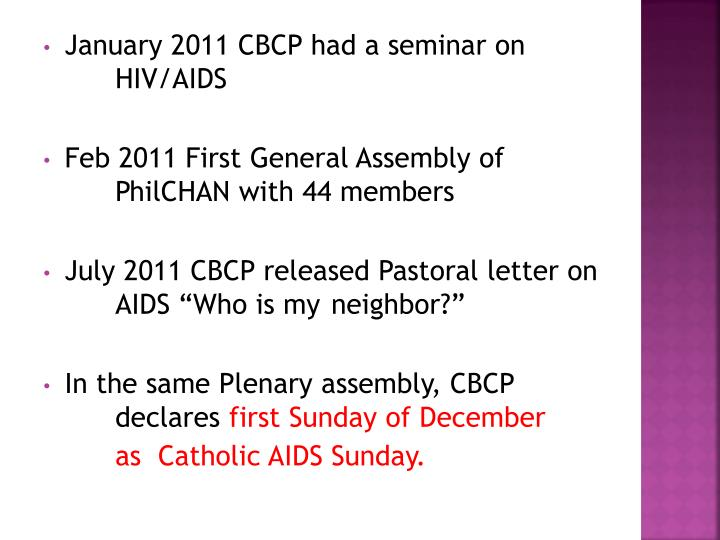 January 2011 CBCP had a seminar on 	HIV/AIDS