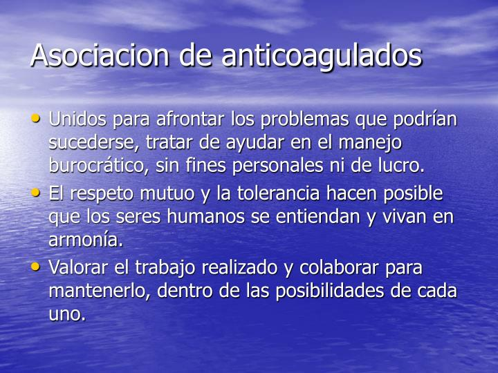 Asociacion de anticoagulados