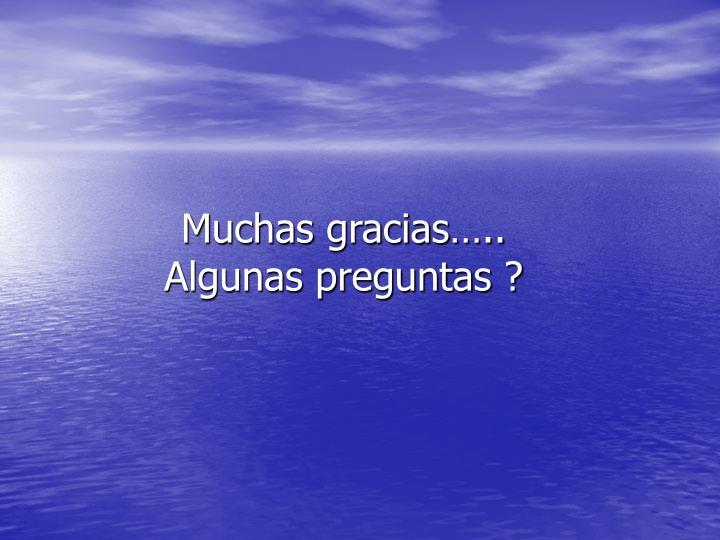 Muchas gracias…..
