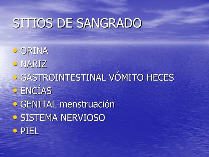 SITIOS DE SANGRADO