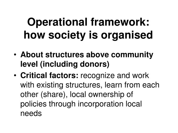 Operational framework how society is organised