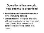 operational framework how society is organised