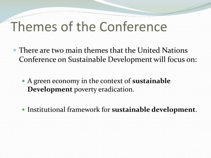 Themes of the Conference