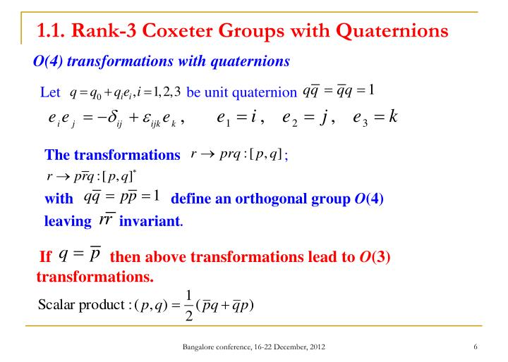 1.1. Rank-3 Coxeter Groups with Quaternions