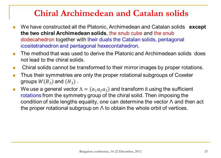 Chiral Archimedean and Catalan solids