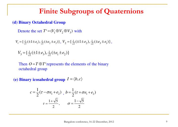 Finite Subgroups of Quaternions