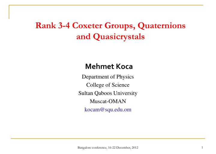 Rank 3 4 coxeter groups quaternions and quasicrystals