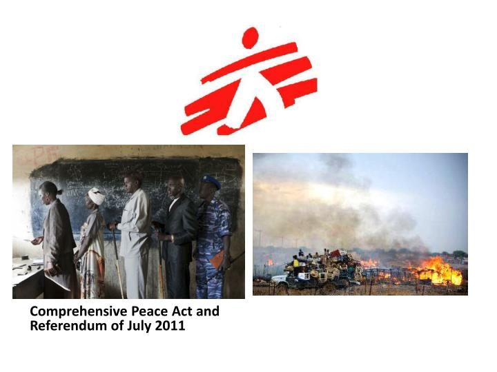 Comprehensive Peace Act and Referendum of July 2011