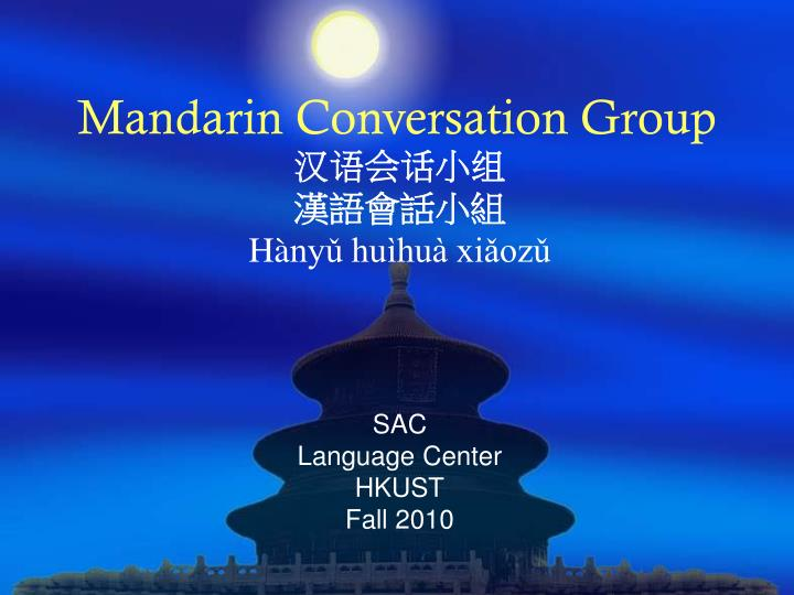Mandarin Conversation Group