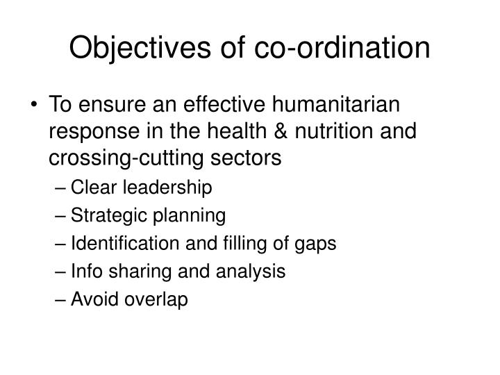 Objectives of co ordination