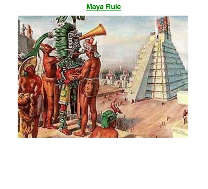 Maya Rule