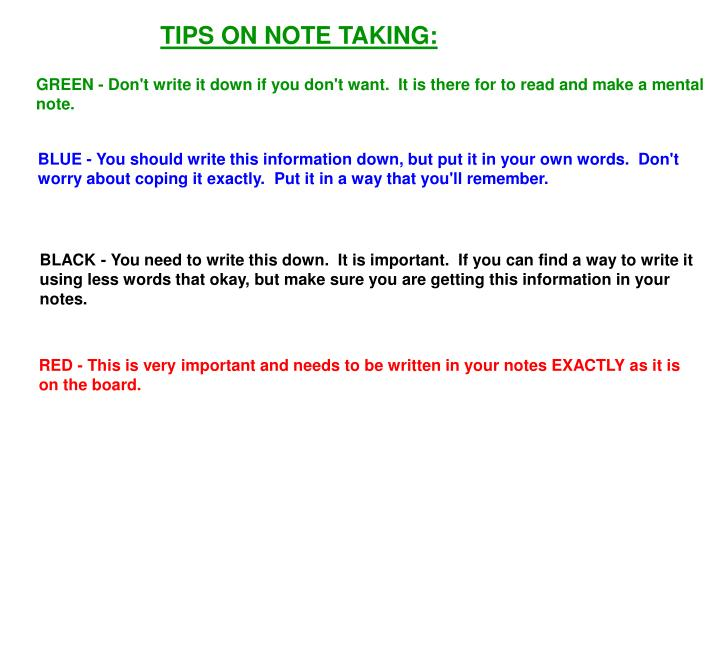 TIPS ON NOTE TAKING: