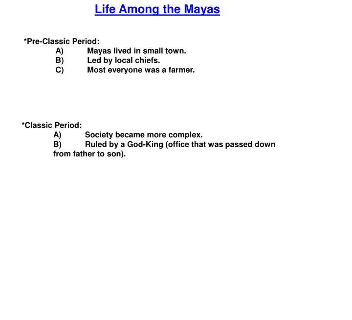 Life Among the Mayas