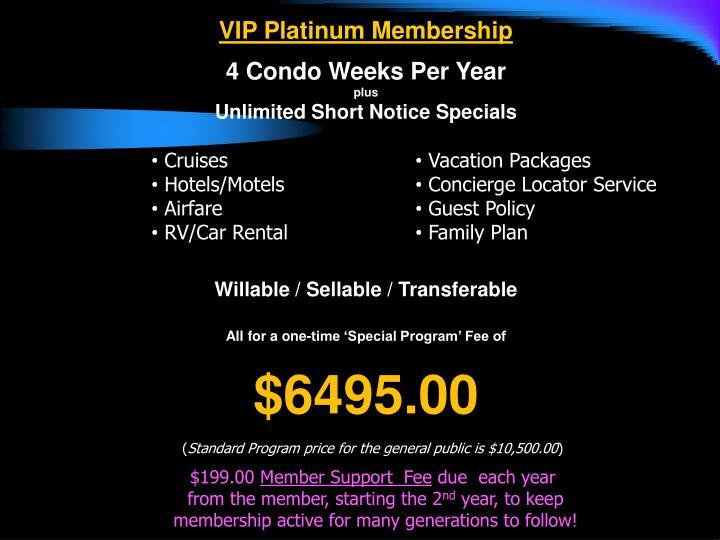 VIP Platinum Membership